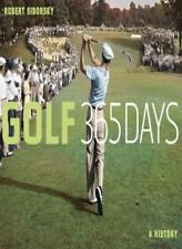Golf 365 Days: A History (365): A History (365),Robert Sidorsky