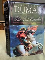 2007 The Last Cavelier: Being The Adventures Of Count Saints-Hermine  A. Dumas