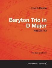 Baryton Trio in d Major Hob. Xi : 113 - for Cello and Piano by Joseph Haydn...