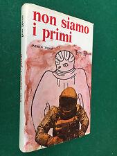 Andrew TOMAS - NON SIAMO I PRIMI , Ferro (1° Ed 1972) Libro Extraterrestri