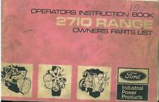 FORD ENGINE 2711E 2712E 2713E 2714E 2715E OPERATORS MANUAL & OWNERS PARTS LIST
