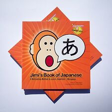 Jimi's Book of Japanese: A Motivating Method to Learn Japanese (Hiragana) NEW!!!