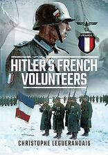 Hitler's French Volunteers, , Leguérandais, Christophe, Very Good, 2016-08-05,