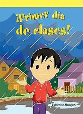 Primer dia de clases!/ A Funny First Day (Spanish Edition)