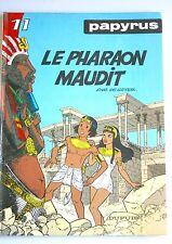 PAPYRUS 11 LE PHARAON MAUDIT- DE GIETER - DUPUIS - 1990
