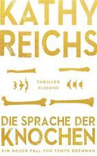 Die Sprache der Knochen von Kathy Reichs (2016, Gebundene Ausgabe)
