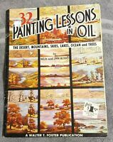Walter T Foster 32 Painting Lessons in Oils by Bela & Jan Bodo #113 32 pages