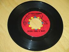 PETER,PAUL & MARY - IF I HAD A HAMMER  B/W - GONE THE RAINBOW - VG