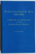 Search for Philip K Dick by Anne Dick HC ultra rare memoir