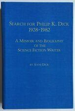 Search for Philip K Dick by Anne Dick HC ultra rare memoir