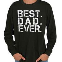 Best Dad Ever World Greatest Fathers Day Gift Long Sleeve Tshirt Tee for Men