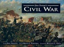 Don Troiani's Civil War (1995, Hardcover)