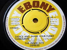 """THE INNER CITY EXPRESS - DANCE AND SHAKE YOUR FUNKY TAMBOURINE  7"""" VINYL"""
