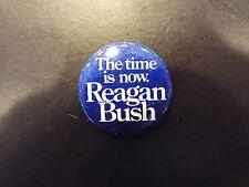 """The Time is Now. Reagan Bush"" Ronald Reagan Presidential Campaign Button 1980"