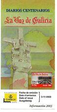 España Diarios Centenarios La Voz de Galicia año 2003 (CX-708)