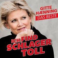 GITTE HAENNING - ICH FIND SCHLAGER TOLL-DAS BESTE   CD NEU