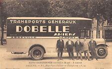 CPA 80 AMIENS TRANSPORTS GENERAUX DOBELLE RUE PAUL TELLIERS ABBEVILLE ALBERT