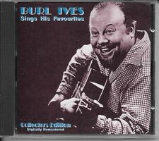 CD COMPIL 20 TITRES--BURL IVES--SINGS HIS FAVOURITES / COLLECTORS EDITION