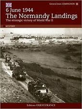 6 June 1944 The Normandy Landings Strategic Victory World War 2  Gen Compagnon