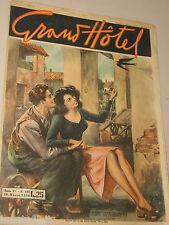 GRAND HOTEL=18 MARZO 1950 NUMERO 195=RIVISTA FOTOROMANZO=WALTER MOLINO=