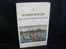 M.Bouyer: Les marins de la Loire dans le commerce maritime nantais (Nantes) 2009