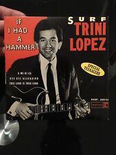 Vinyle, 45 tours : TRINI LOPEZ, If i had a hammer, Surf, Bye Bye Blackbird