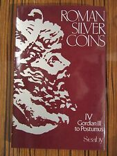 ROMAN SILVER COINS - IV - GORDIAN III TO POSTUMUS - SEABY