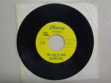 "ELECTRIC LOVE:This Seat Is Saved 2:09-Gotta Get Back To My Baby-U.S. 7"" Charay"