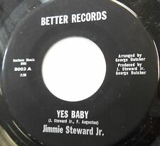 JIMMIE STEWARD 45 Yes baby / I'm in love again BETTER soul VG++  #147