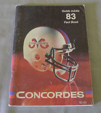 Original CFL Montreal Concordes 1983 Official Football Media Guide