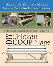 NEW Catawba Converticoops DIY Chicken Ark Plans: Urbane Coops for Urban Chickens