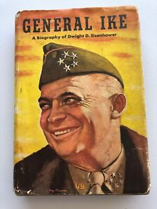 1944 General Ike A Biography of Dwight D Eisenhower Alden Hatch Vintage book DJ.