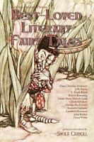 Best-Loved Literary Fairy Tales (Paperback or Softback)