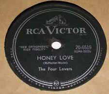 RCA Victor 20-6519 The Four Lovers Honey Love / Please Don't Leave Me 78 RPM EE