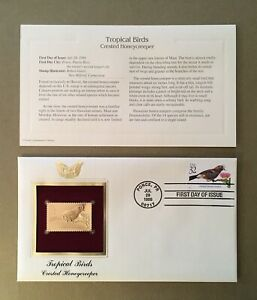"""Crested Honeycreeper """"Tropical Birds"""" First Day Issue 22k Gold Foil FDC"""