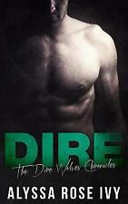 The Dire Wolves Chronicles: Dire by Alyssa Ivy (2014, Paperback)