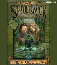 The Nixie's Song: #1 Beyond Spiderwick Chronicles Series (Beyond the Spiderwick