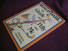 The Giraffe & the Pelly & Me ~ Roald Dahl 1985 Hb Funny!  QUENTIN BLAKE art