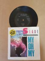 "Slade-My Oh My-Vinyl,7"",45 RPM,Single-Limited Edition-Sammlung Rock UK 1983"
