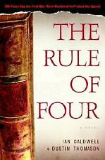 The Rule of Four by Caldwell, Ian; Thomason, Dustin