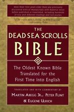 The Dead Sea Scrolls Bible: The Oldest Known Bible Translated for the First Time