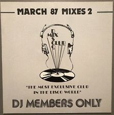 MARCH 87 MIXES 2 DISCO MIX CLUB DMC DJ MEMBERS ONLY UK VINYL