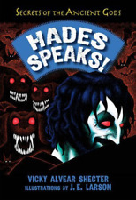 Shecter, Vicky Alvear/ Lars...-Hades Speaks!  BOOK NEW
