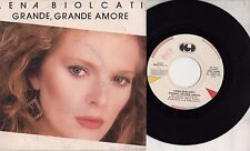 LENA BIOLCATI disco 45 STAMPA ITALIANA  Grande amore 1986 SANREMO Pooh PERFETTO