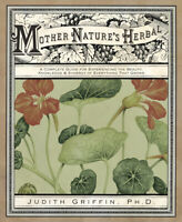 MOTHER NATURE'S HERBAL Lore Herbs Medicinal Herbalism Book witch pagan wicca