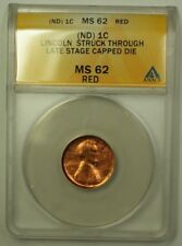 NO Date Lincoln 1c Error Coin Struck Through Late Stage Capped Die ANACS MS-62