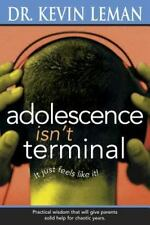 NEW - Adolescence Isn't Terminal by Leman, Kevin