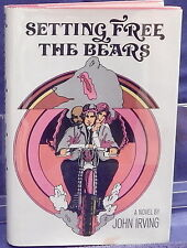 Irving, John.  Setting Free the Bears. First Edition.