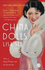 China Dolls : A Novel by Lisa See (2015, Paperback)