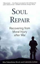 Soul Repair Recovering from Moral Injury after War 9780807029121 | Brand New